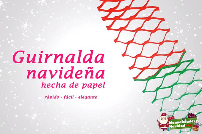 Cmo hacer guirnaldas navideas con papel