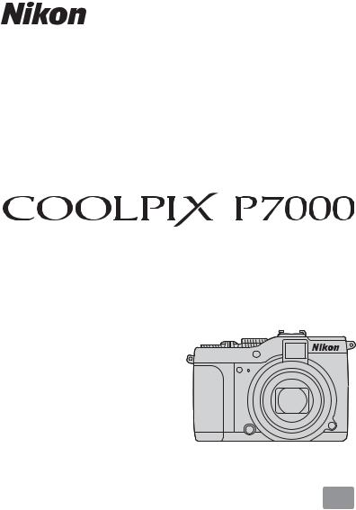 Nikon COOLPIX P7000, COOLPIX P7000, P7000 User Manual