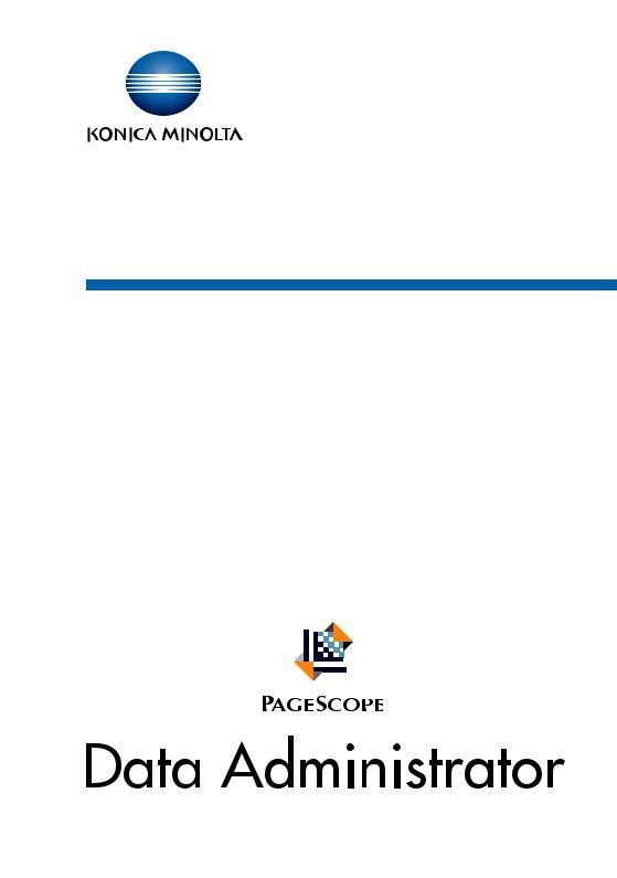 Konica Minolta PageScope Data Administrator User Manual