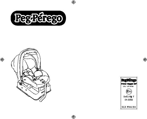 Peg-Perego ECE R04, ECE R44 User Manual