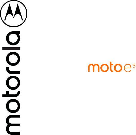 Motorola Moto E5 XT1920DL User Manual
