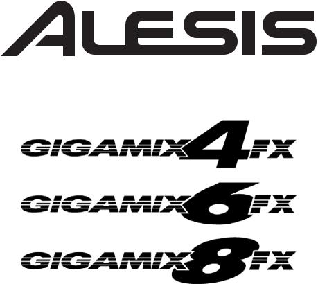 Alesis GIGAMIX, 6FX User Manual
