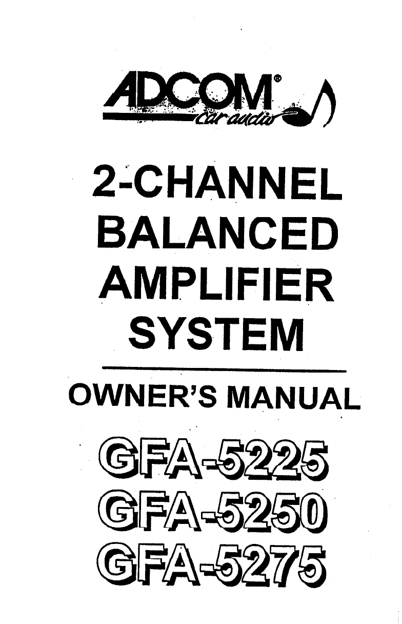 Adcom Car Amplifier GFA-5275 manual
