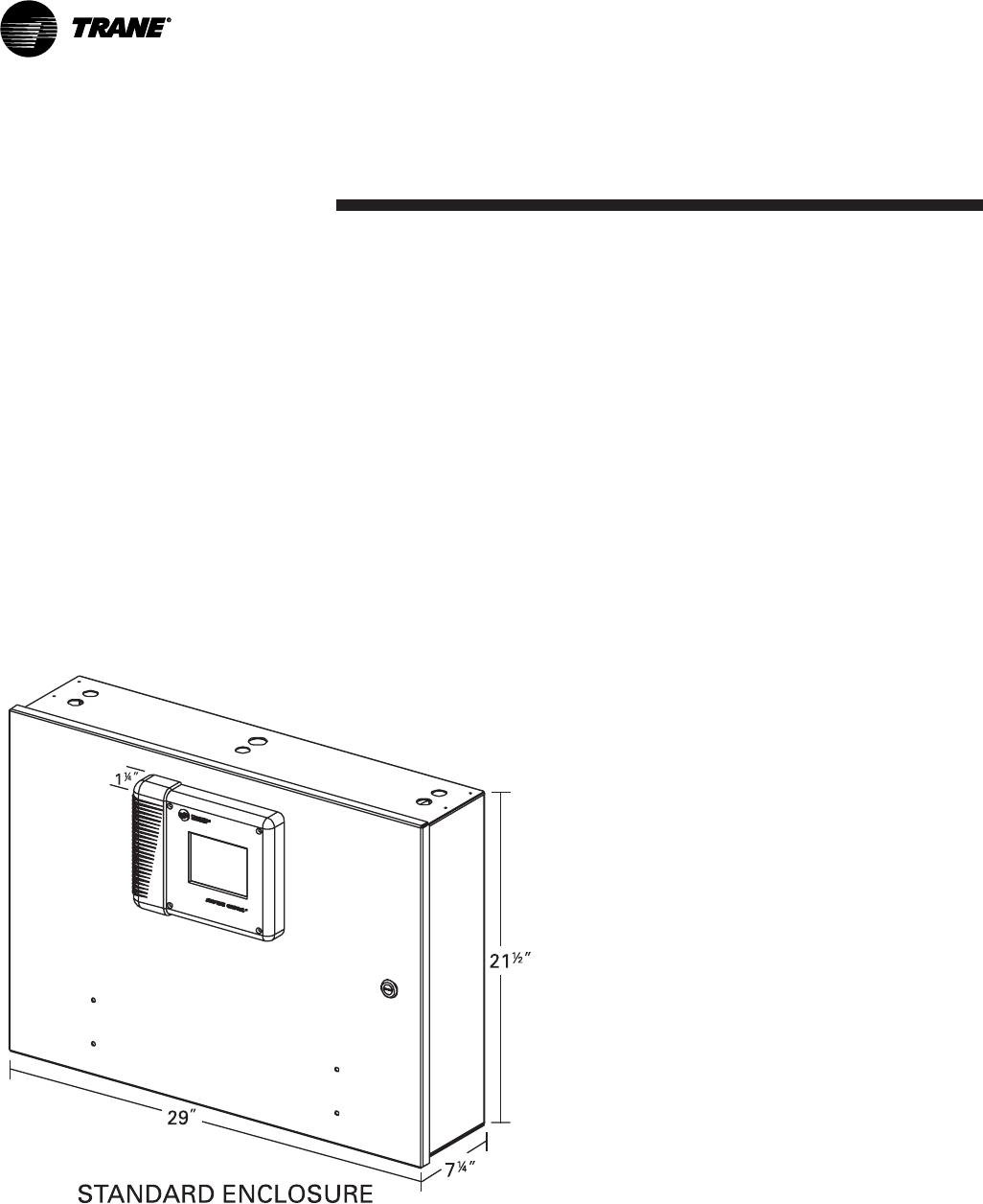Trane CVHE-SVU01E-ENX39640712050 Control Panel Internally