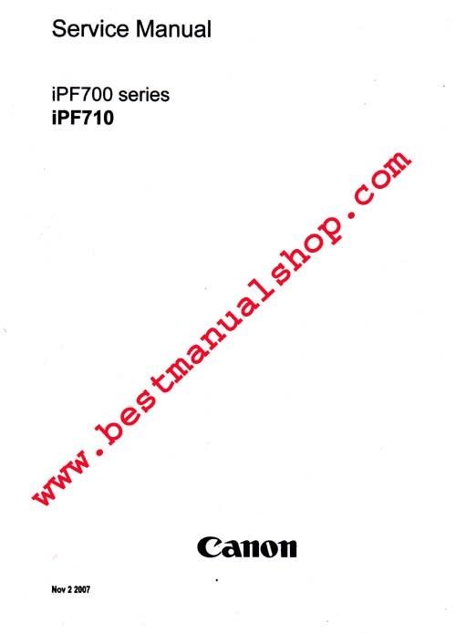 Canon iPF710 Service & Repair Manual + Parts Catalog