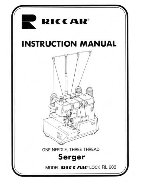 Riccar RL603 Serger Sewing Machine Instruction Manual