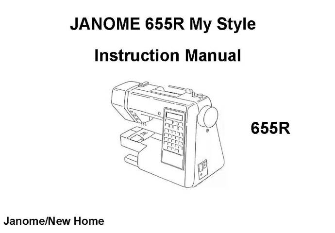 Janome 655-655R MyStyle Sewing Machine Instruction Manual