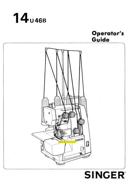 Singer 14U46B Serger Sewing Machine Instruction Manual