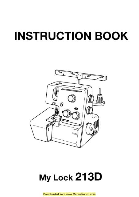 Janome 213D MyLock Sewing Machine Instruction Manual