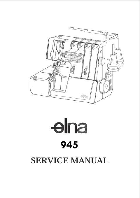 Elna 945 Pro Serger Sewing Machine Service Manual-Parts