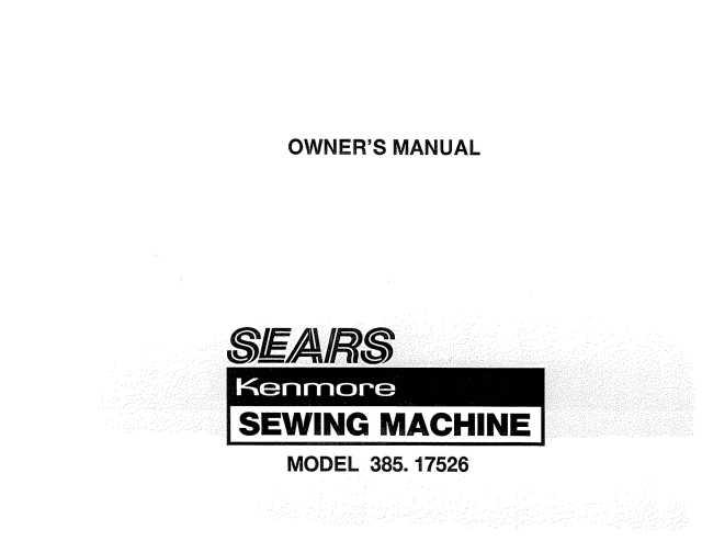 Kenmore 384.17526 Sewing Machine Instruction Manual