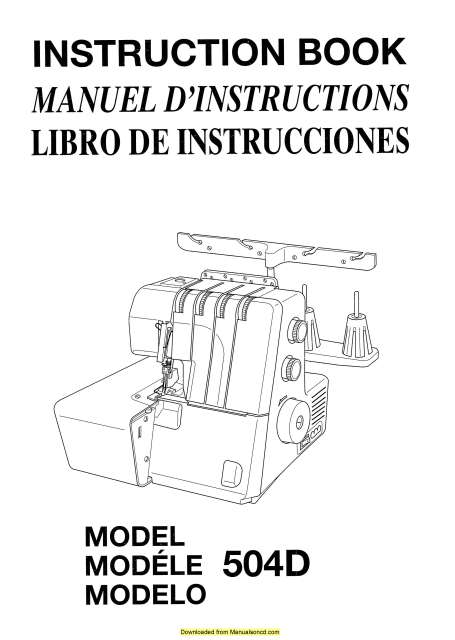 Janome 504D Serger Sewing Machine Instruction Manual