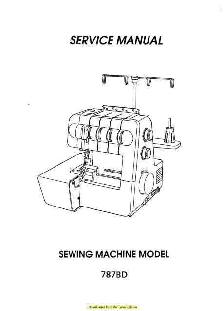 Bernina 787BD Serger Sewing Machine Service Manual