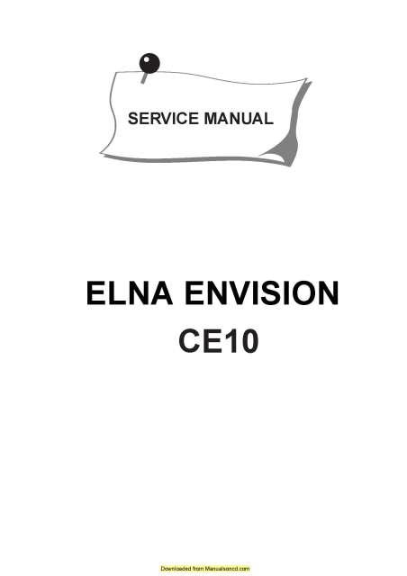 Elna CE10 Envision Sewing Machine Service Manual
