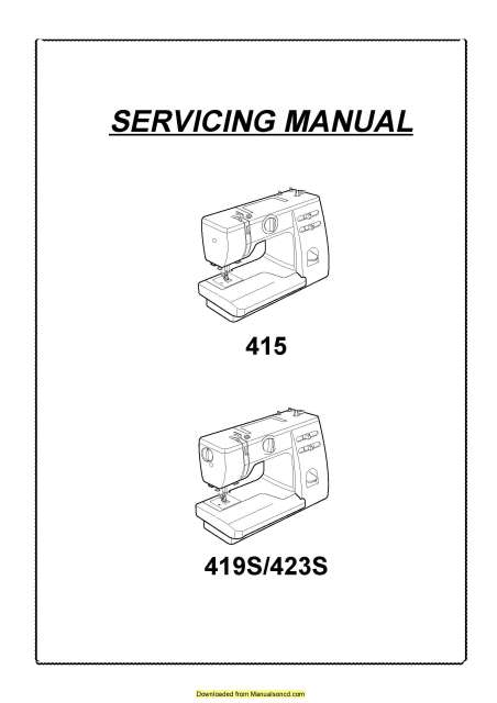 Janome 415 419S 423S Sewing Machine Service-Parts Manual