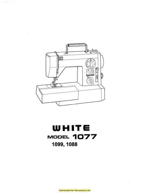 White 1077-1088-1099 Sewing Machine Instruction Manual