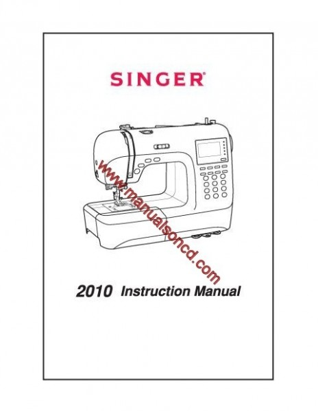 Singer 2010 Sewing Machine Instruction Manual