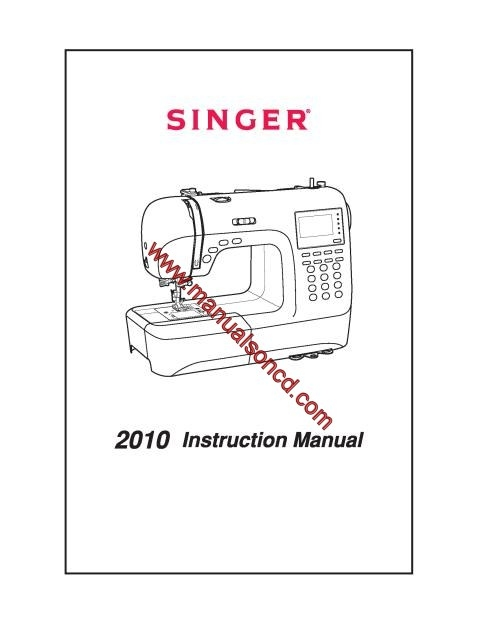 Singer 2010 Sewing Machine Instruction Manual