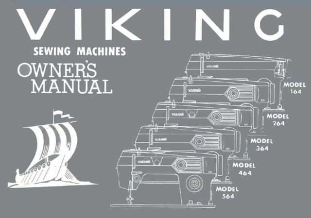 Viking 164, 264, 364, 464, 564 Sewing Machine Manual