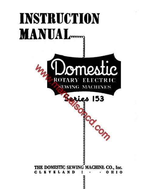Domestic 153 Series Rotary Sewing Machine Instruction Manual