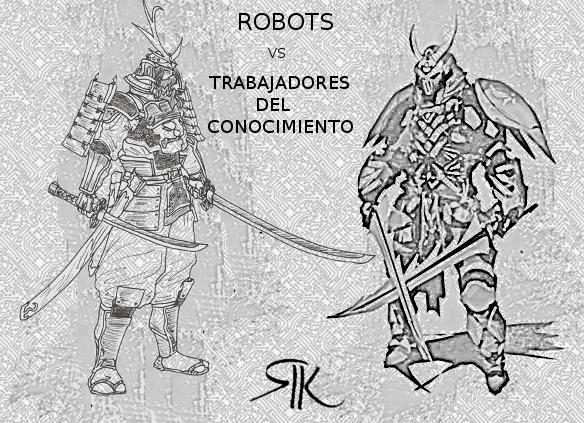 Robots vs Trabajadores del Conocimiento