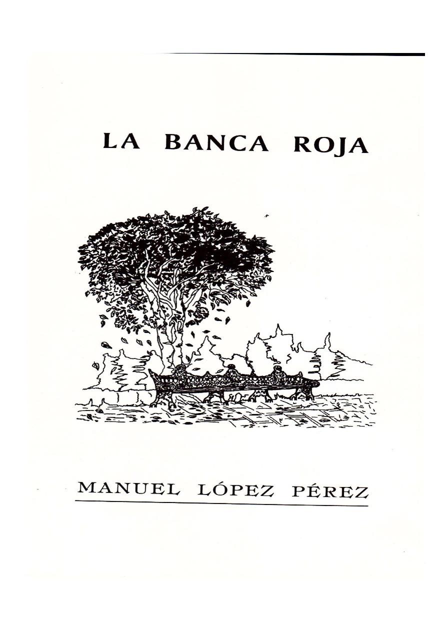 LA BANCA ROJA SEGUNDA EDICION Manuel López Pérez