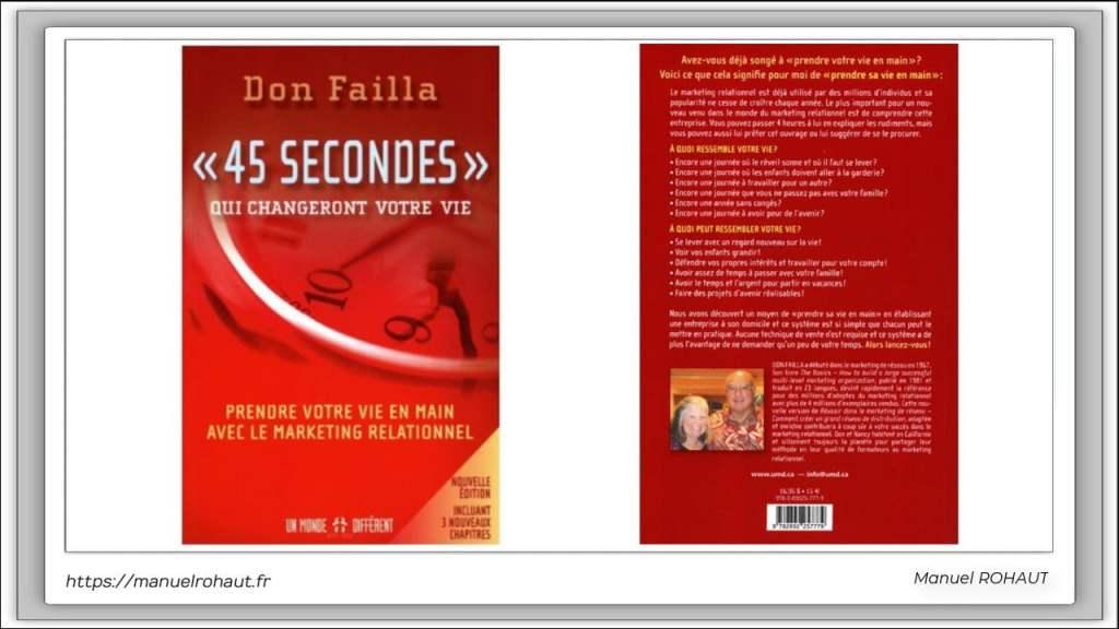 """45 secondes qui changeront votre vie - Nouvelle Édition - Don Failla - Prendre votre vie en main avec le marketing relationnel. Avez-vous déjà songé à """"prendre votre vie en main"""" ?"""
