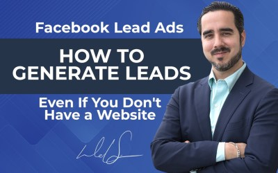 Facebook Lead Ads: How to generate leads even if you don't have a website.