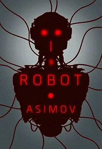 I, Robot by Isaac Asimov
