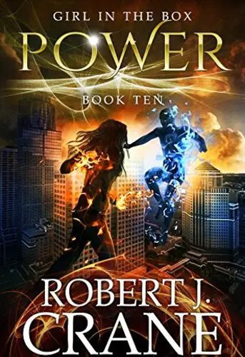 Power (The Girl in the Box Book 10) by Robert J. Crane