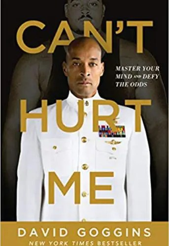 Book: Can't Hurt Me by David Goggins