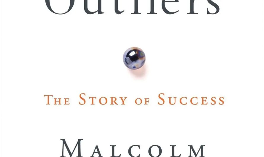 Book: Outliers: The Story of Success