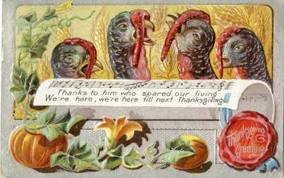 Another turn of the century postcard embodies humor in the efforts of turkeys to avoid becoming dinner. 1972.29 collection