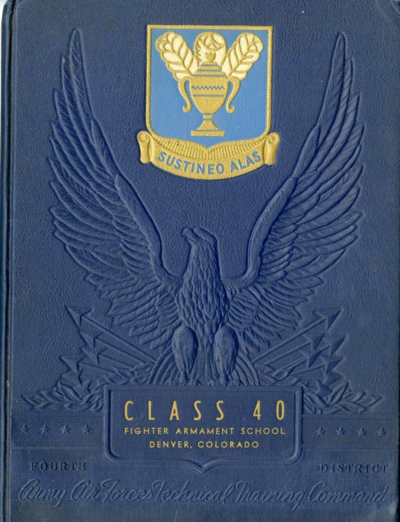 Yearbook from the Fighter Armament School, 1943. The mountainous setting of the school was not unlike that of Quish's POW camp in Austria where he was sent in 1944.