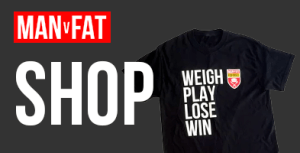 MAN v FAT Shop
