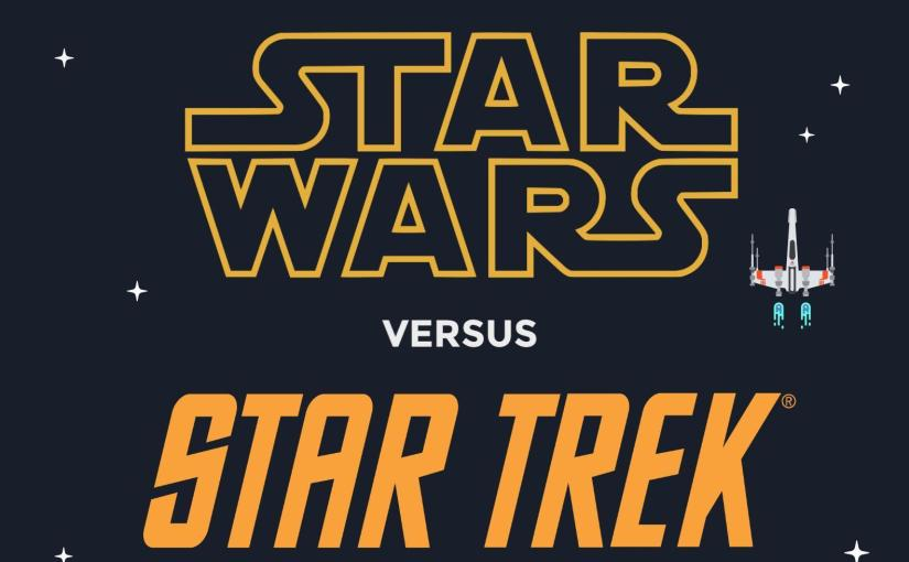 Star Wars versus Star Trek, Star Wars vs Star trek, what's better star wars or star trek, what's the difference between star wars and star trek