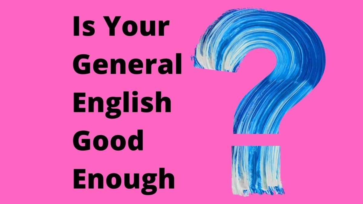 How to Get a Great Score in the IELTS Test Is Your General English Good Enough
