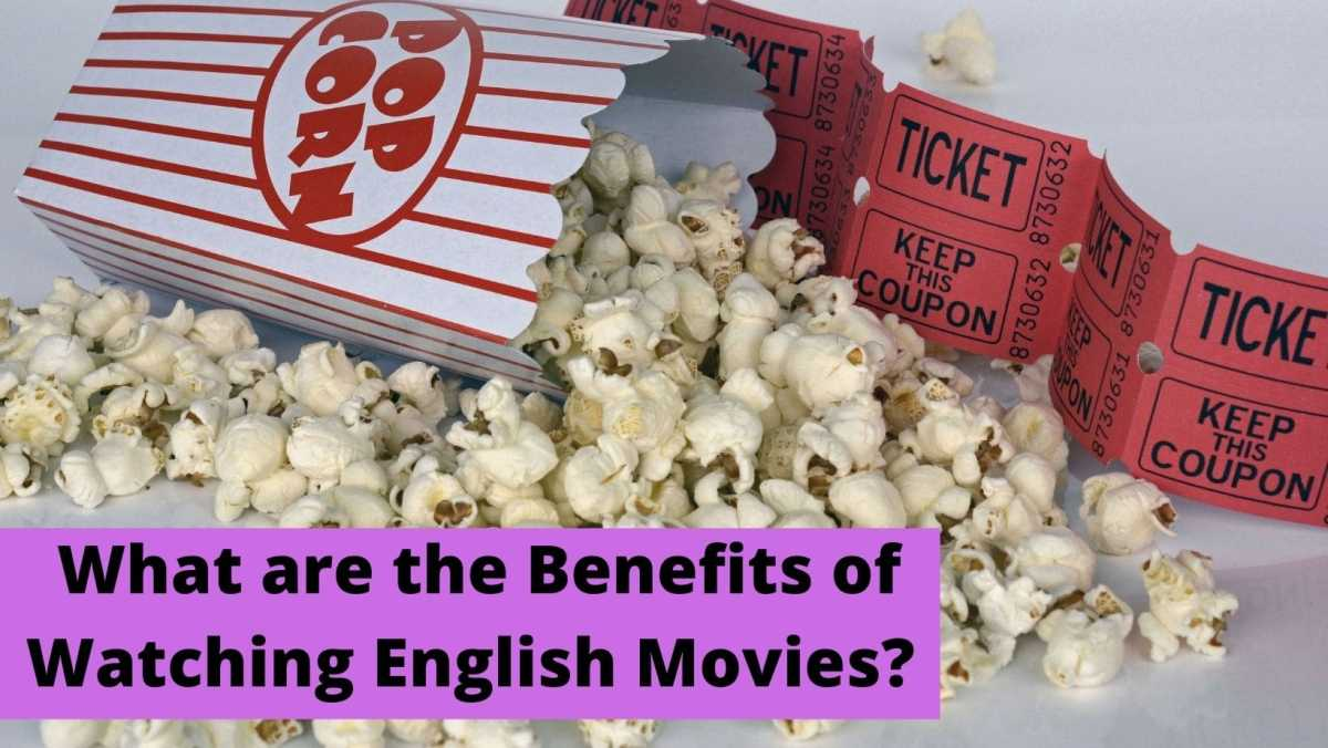 How to Study English by Watching Movies what are the benefits of watching English movies