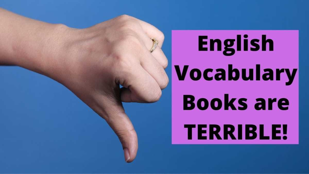 7 easy way to learn English words English vocabulary books are terrible