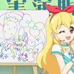 【アイカツ!】第6話感想 サインが『書ける』だけじゃアイドル失格!