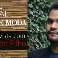 Especial Semana de Moda: Entrevista com o designer Washington Filho
