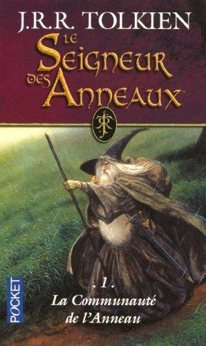 Le Seigneur Des Anneaux Tome 1 : seigneur, anneaux, Seigneur, Anneaux,, Communauté, L'Anneau, J.R.R., Tolkien, Passion, Livres