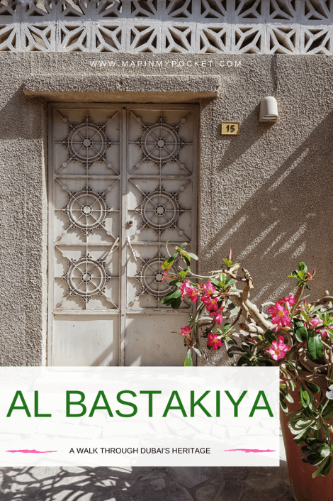 Al Bastakiya - A Walk through Dubai's Heritage