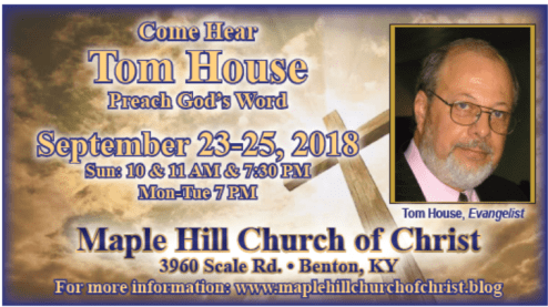 Tom House Gospel Meeting Announcement