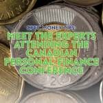 Meet The Experts Attending The Canadian Personal Finance