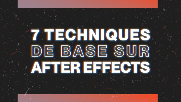 Les bases Adobe After Effects