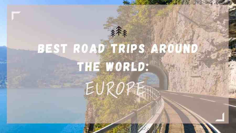 Best Road Trips: Europe featured image