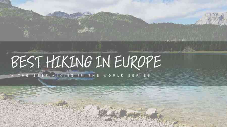Best-Hiking-in-Europe-Featured-Image