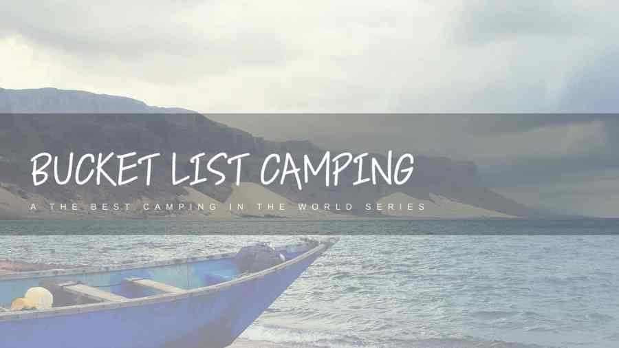 Bucket-List-Camping-Featured-Image-Ellie-From-Ticking-The-List-Photo