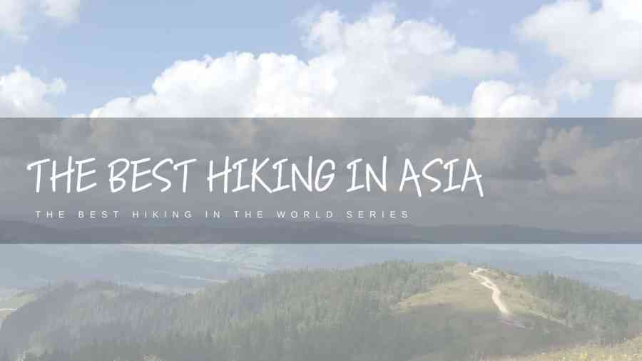 Best-Hiking-in-Asia-Featured-Image